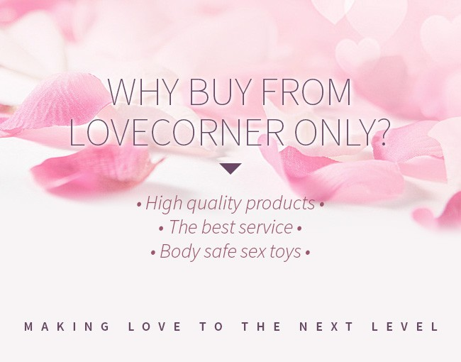 WHY SHOULD I BUY FROM LOVE CORNER?